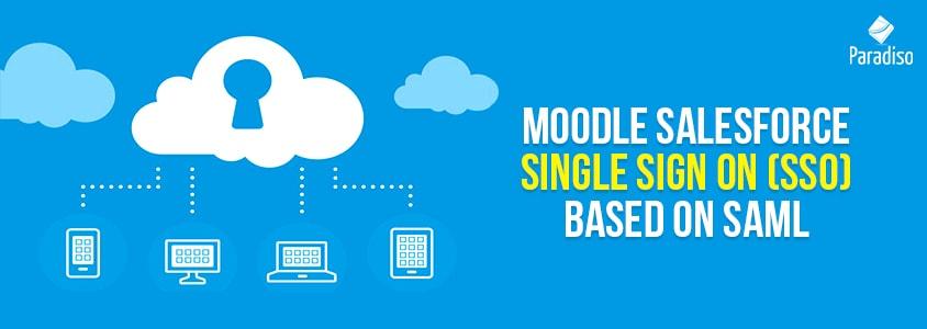 Moodle Salesforce Single Sign on (SSO) based on SAML