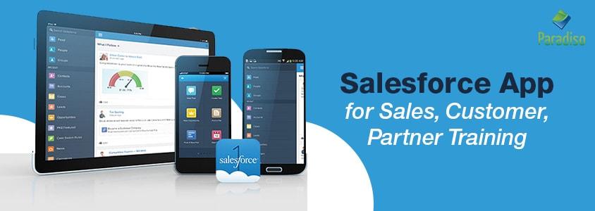 Salesforce App for Sales, Customer, Partner Training