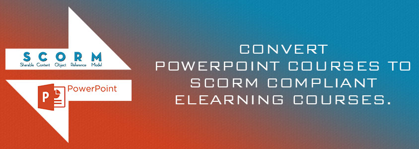 Powerpoint to SCORM