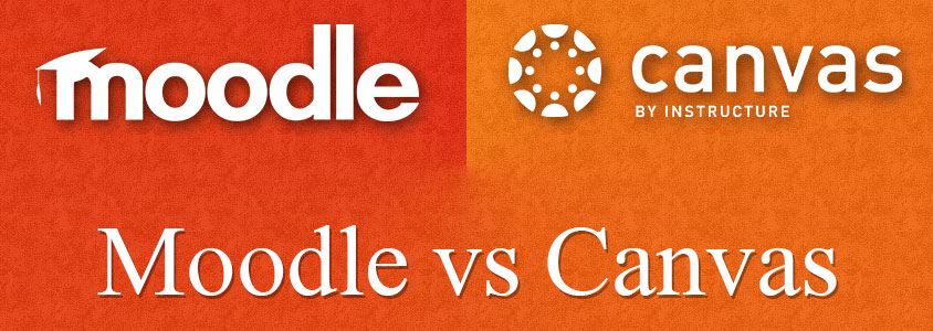 MOODLE VS CANVAS : FEATURE COMPARISON - Paradiso eLearning