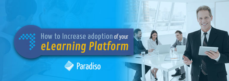 How to Increase adoption for elearning platform