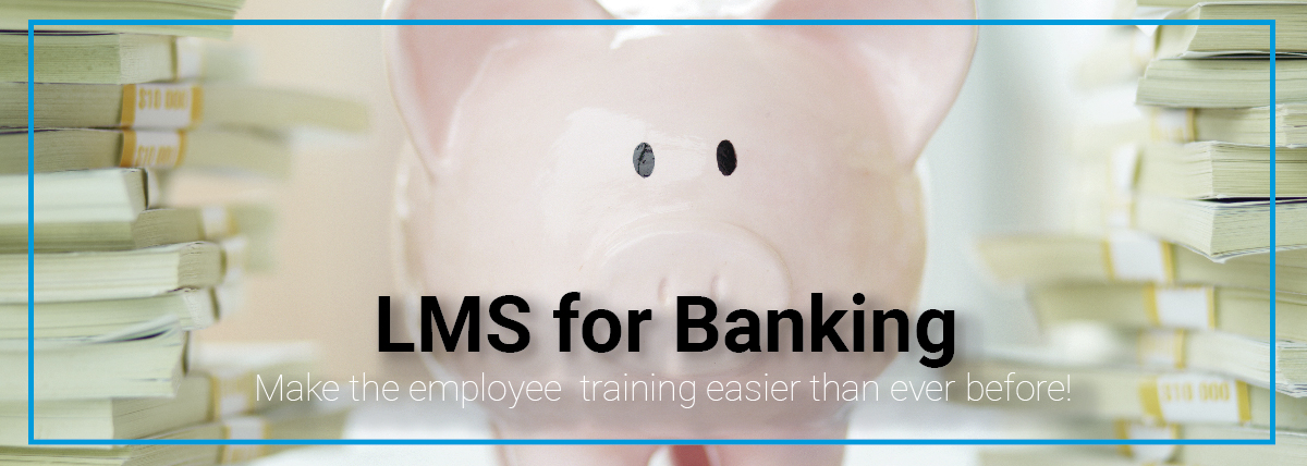 LMS for Banking