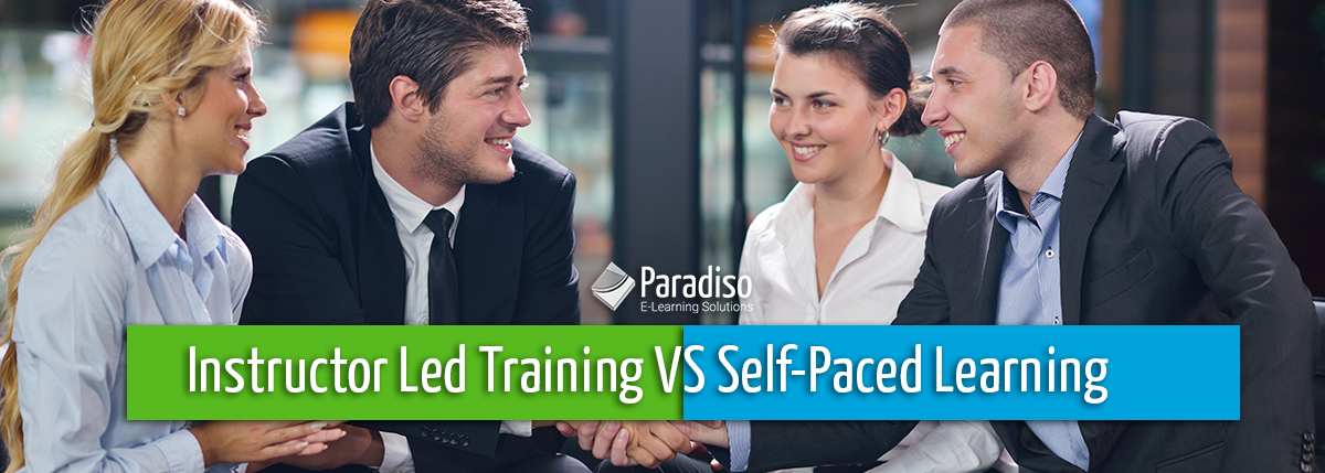 Instructor Led Training VS Self-Paced Learning