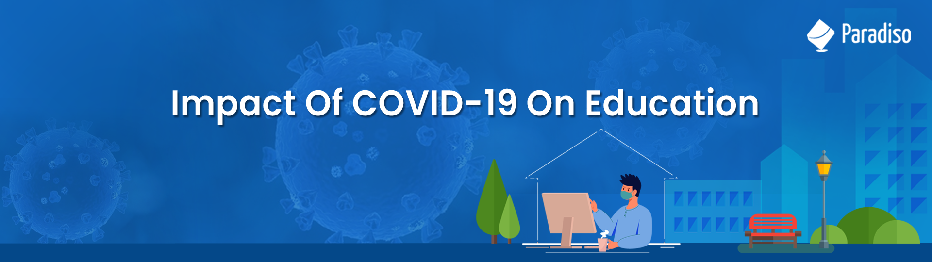IMPACT Of COVID-19 On Education_Blog