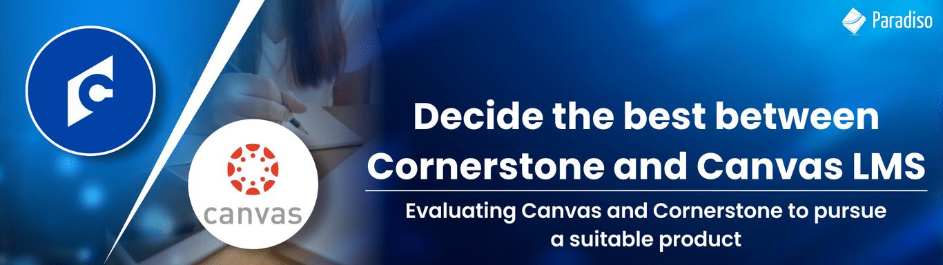 Cornerstone vs Canvas LMS