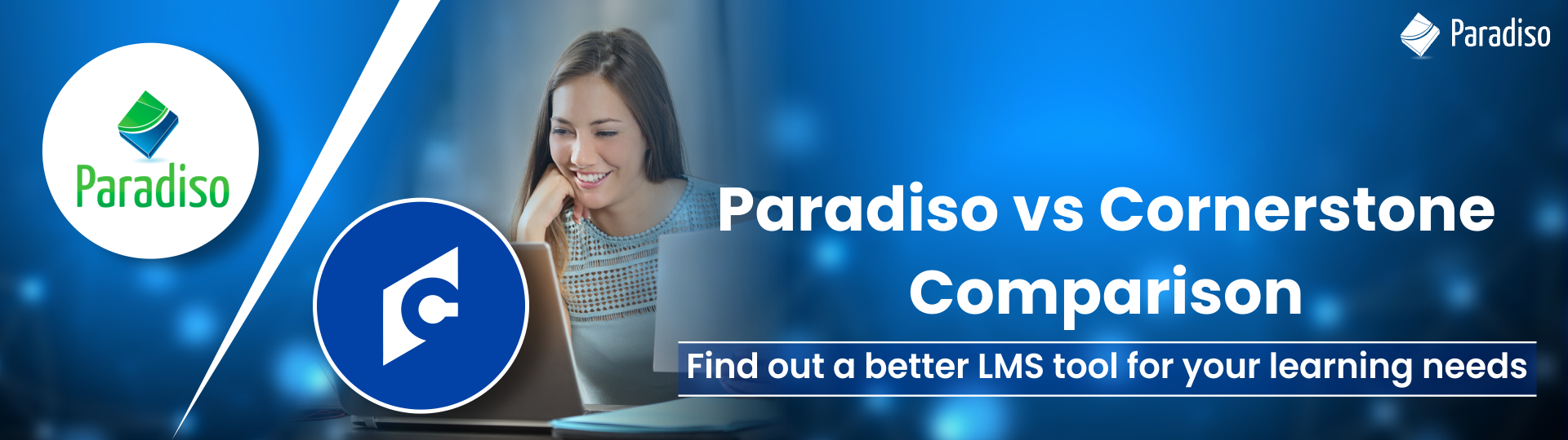 Paradiso and Cornerstone comparison