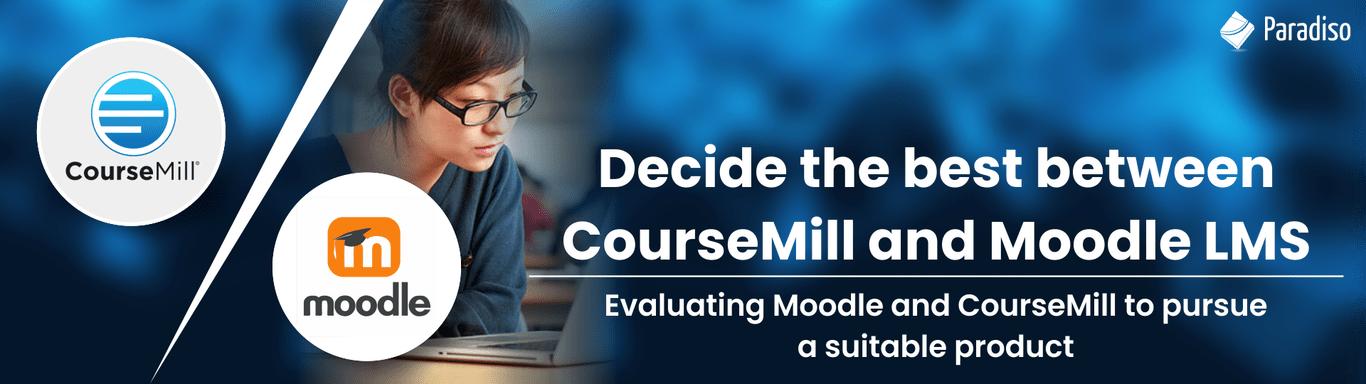 coursemill vs moodle