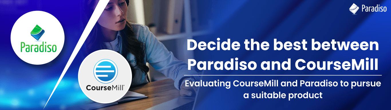 coursemill vs paradiso