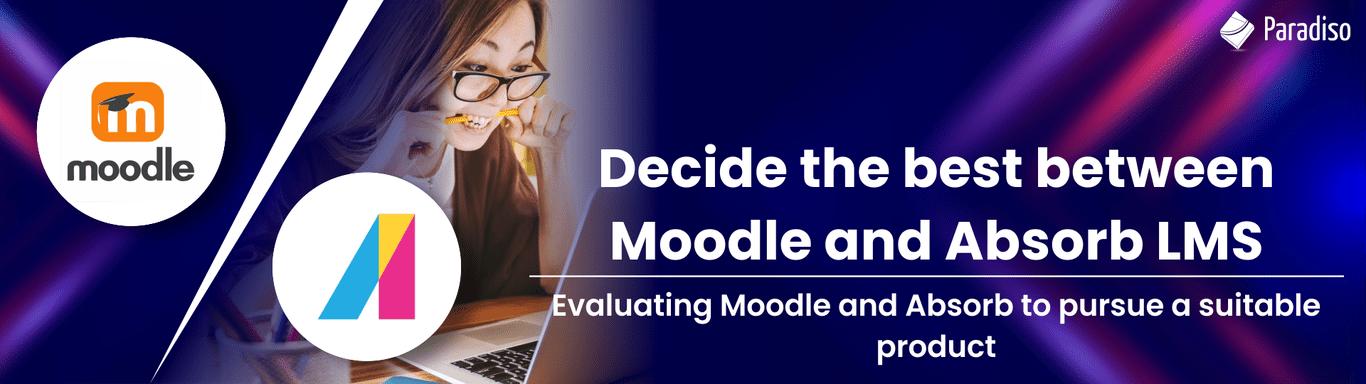 moodle vs absorb lms comparison