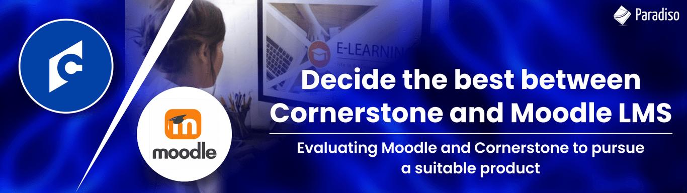 moodle vs cornerstone