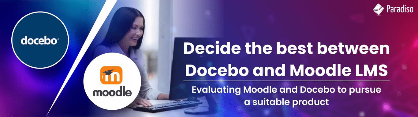 DOCEBO VS MOODLE LMS Comparison