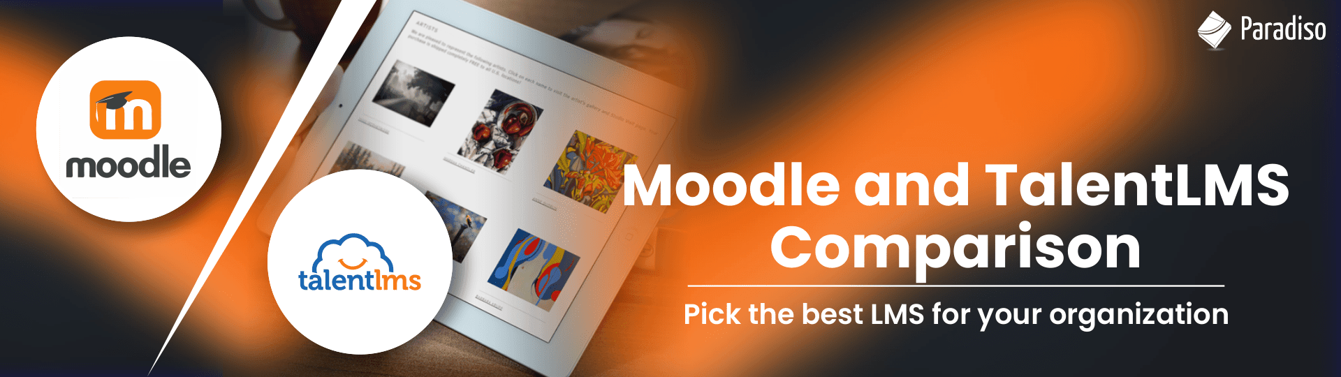Moodle vs TalentLMS: Which one is better?