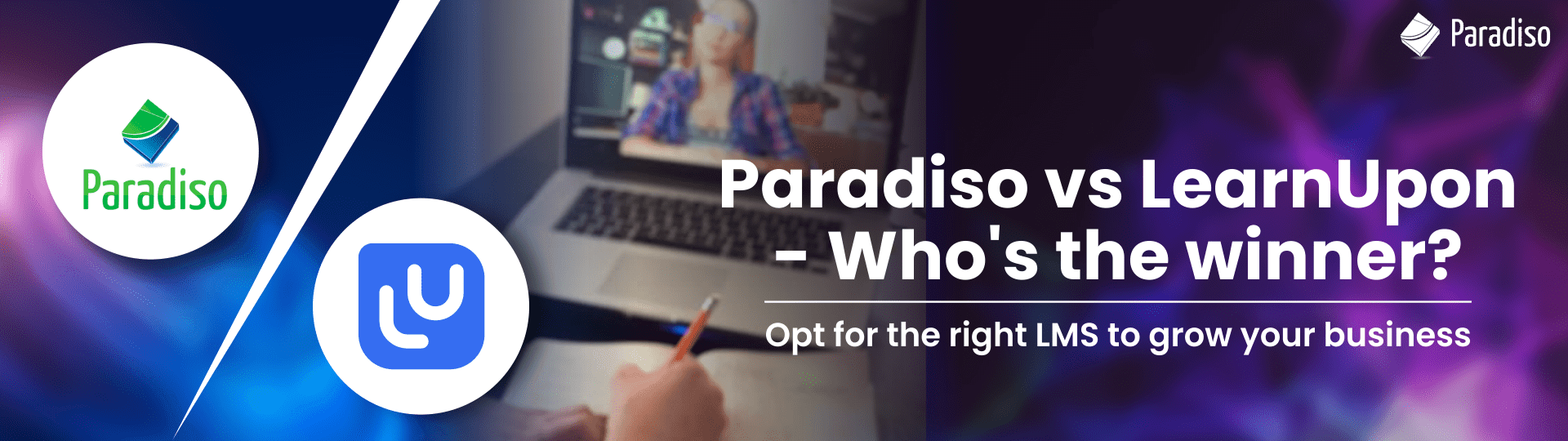 Paradiso vs LearnUpon - Who's the winner?