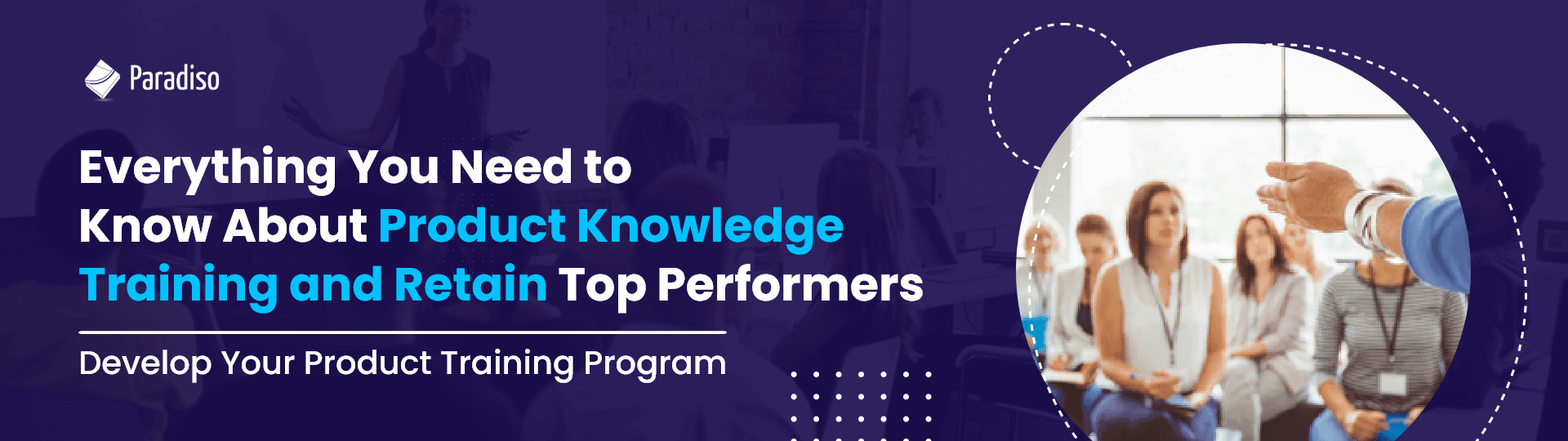 Everything You Need to Know About Product Training