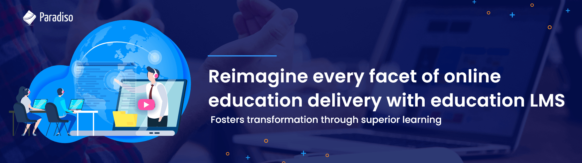 How Education LMS is Reshaping the Academic World