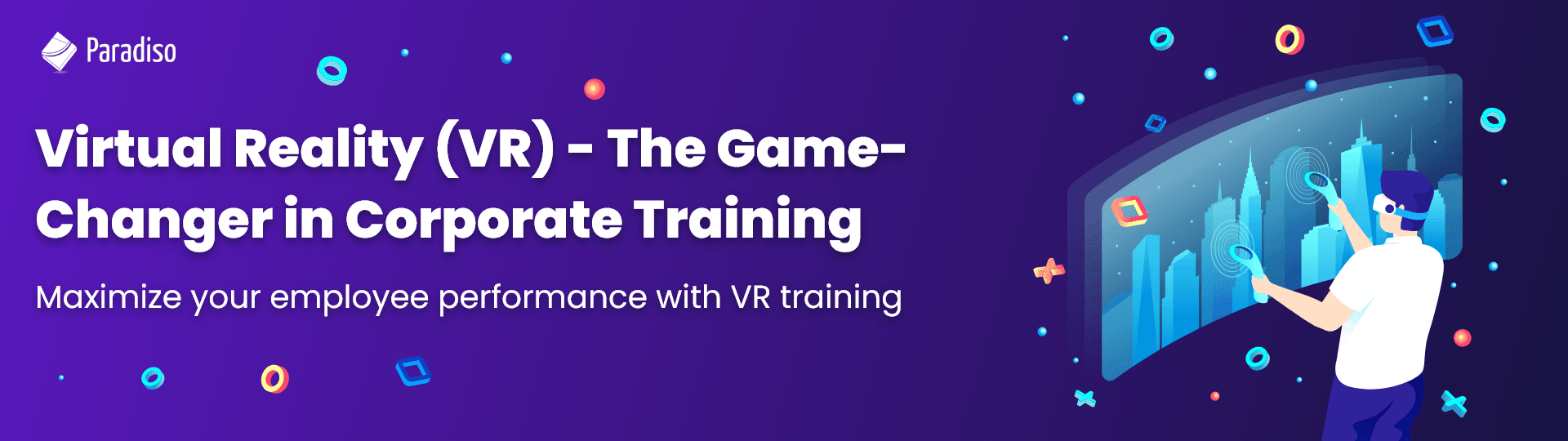 How is Virtual reality (VR) training Used in Corporate Training?