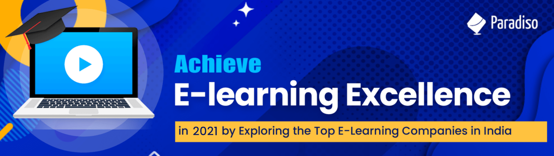 Achieve E-learning Excellence in 2021